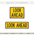 look ahead warning signs 3d signboard vector image vector image