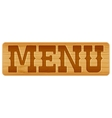 Nameplate of wood with word MENU vector image