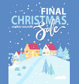 final christmas sale winter promotional poster vector image