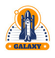 galaxy space program isolated icon spaceship or vector image vector image
