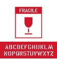package fragile stamp with cargo alphabet for vector image vector image