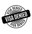 Visa Denied rubber stamp vector image vector image