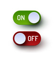 on and off toggle switch realistic buttons set vector image