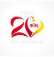 20 anniversary logo heart spanish vector image vector image