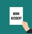 man showing paper work accident text vector image vector image