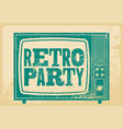 retro party typographic grunge poster design vector image vector image