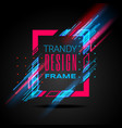 modern frame with geometric neon glowing vector image vector image