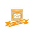 25 september calendar with ribbon vector image