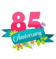 Cute Template 85 Years Anniversary Sign vector image vector image