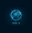 covid 19 corona virus outbreak earth 3d style vector image