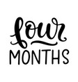 four months bashower newborn age marker vector image vector image