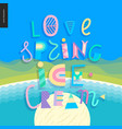 love spring ice cream lettering vector image