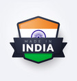 made in india label vector image vector image
