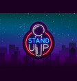stand up logo in neon style comedy show is neon vector image vector image