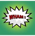 Wham comic cloud in pop art style