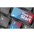 Time to start text button on keyboard keys vector image vector image