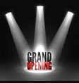 grand opening event banner in three spotlights vector image