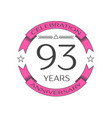 ninety three years anniversary celebration logo vector image vector image