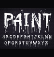 paint dripping paint font for latin alphabet vector image