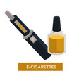 e-cigarette and liquid in bottle for recharge vector image vector image