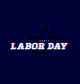 happy labor day glitch effects on dark vector image vector image