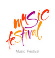 music festival lettering template vector image