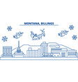 usa montana billings winter city skyline merry vector image vector image