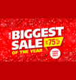 biggest sale of the year banner vector image vector image