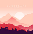 peaceful mountains landscape at sunset nature vector image vector image
