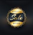 biggest sale offer gold label or badge design vector image