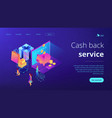 cash back isometric 3d landing page vector image vector image