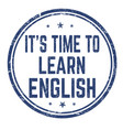 its time to learn english sign or stamp vector image vector image