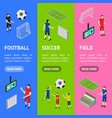 soccer competition banner vecrtical set isometric vector image vector image