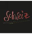 written switzerland in german vector image vector image