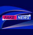 background screen saver on fake news vector image vector image