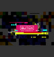 glitch banner on dark backdrop color distortion vector image vector image