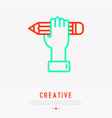 pencil in hand symbol of crativity thin line icon vector image