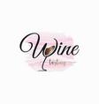 wine lettering watercolor logo glass wine vector image