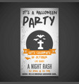 its a halloween party invitation card design vector image