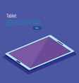 tablet device isometric icon vector image