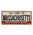 welcome to massachusetts vintage rusty metal plate vector image vector image