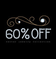 60 percent off banner with diamond jewelry letters vector image