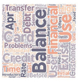 Better Balance Transfer Credit Card Use text vector image vector image