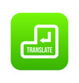translate button icon digital green vector image vector image