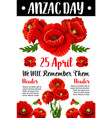 anzac day red poppy war memorial card vector image vector image