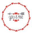 round heart frame you and me romantic labels vector image