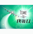 travel flyer wuth realisitc plane and designed vector image