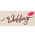 Wedding lettering text for greeting card Two vector image vector image