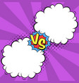 versus letters with speech bubbles in comic pop vector image vector image