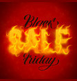 black friday sale text with orange fire vector image vector image